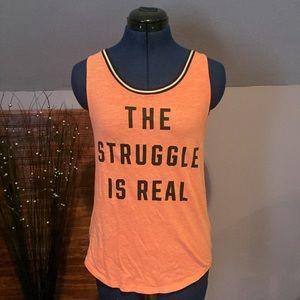 """PINK VS """"The Struggle Is Real"""" Neon Peach Tank"""